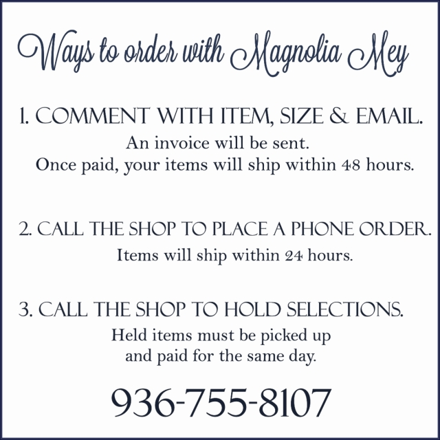 Magnolia Mey Online Signs Ways to Order
