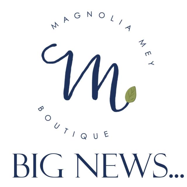 Magnolia Mey Big News